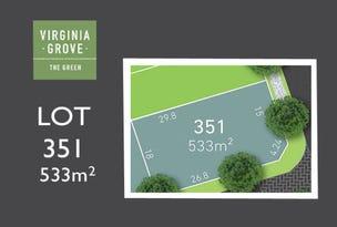 Lot 351, Emerald Circuit, Virginia, SA 5120