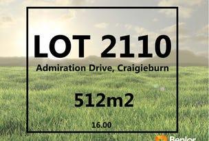 Lot 2110, Admiration Drive, Craigieburn, Vic 3064